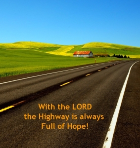 highway of hope with the Lord